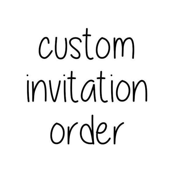 Custom Invitation Design Order