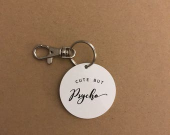 Cute But Psycho Keyring