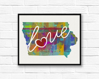 Iowa Love - IA - A Colorful Watercolor Style Wall Art Hanging & State Map Artwork Print - College, Moving, Engagement, and Shower Gift