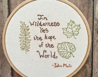 John Muir quote  - In Wilderness