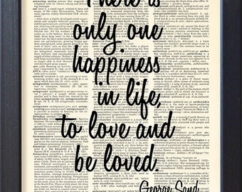 Love, George Sand Quote, Typographic print, art poster, Dictionary Pages, Book pages, Dorm decor, Home Decor, Gift,CODE/027