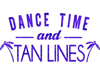 Dance Time Tan Lines Iron On Decal