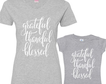 Grateful, Thankful and Blessed Mommy and Me Shirts Set Heather Shirt/White Font