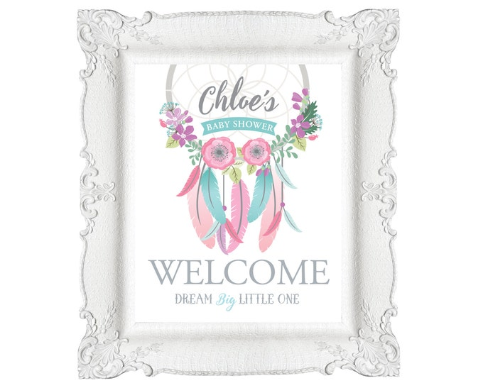 Dreamcatcher Welcome Sign / Baby Shower / Boho Welcome Sign, DIY, Printable, Customized / Flowers, feathers, arrows, Boho inspired