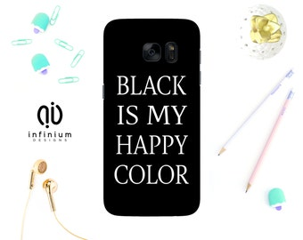 Black Is, Case For Samsung S8, iPhone 8, 8 Plus, iPhone 7, iPhone 6S, iPhone 5S, Samsung S8 Plus, Samsung S7, S7 Edge, Samsung J5 & Note 8