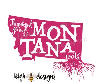 Thankful for my Montana Roots Vinyl Decal, State Pride Decal, Tumbler Decal, Car Sticker, Vinyl Car Decal, Roots Decal, State Decal