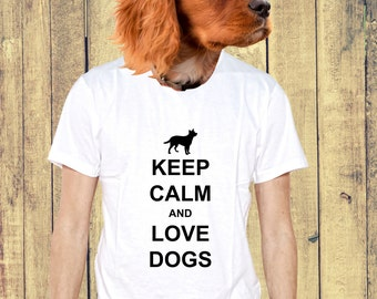 Keep Calm and Love Dogs T-shirt for Dog Lovers Present MUF-12081