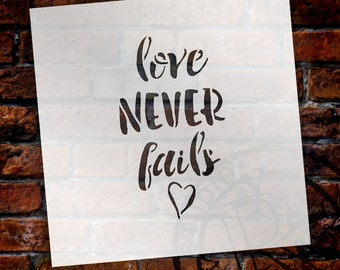 Love Never Fails - Rustic Brush Script - Word Stencil - Select Size - STCL1518 - by StudioR12