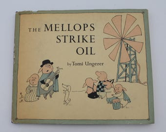 The Mellops Strike Oil by Tomi Ungerer  - Harper & Brothers, New York 1958