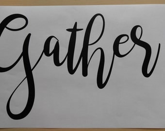 Gather decal, Gather, wall quote.