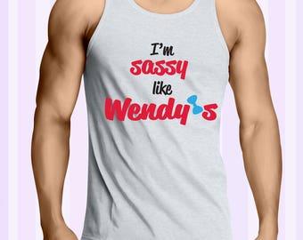 I'm Sassy Like Wendy's men tank