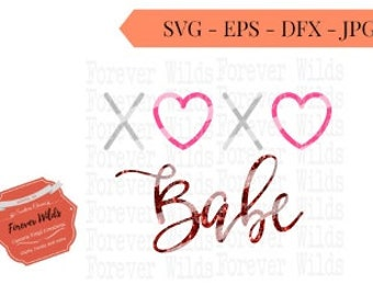 XOXO Babe SVG - Valentines Day svg - Vinyl cutting file for use in Silhouette Cameo Designer Edition & Cricut Design Space -Love svg