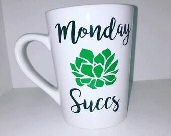 Monday Succs Coffee Mug