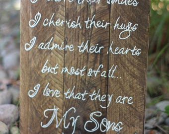 My Son sign, I adore his smile, I love that he is my son sign, My Sons sign, reclaimed wood sign