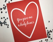 Lady Boner  - Funny Valentine Card - Funny Anniversary Card - Funny Relationship card