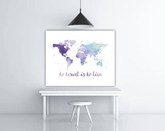 Travel Decor, Travel The World Map Art, World Poster, Wanderlust, World Travel Map Printable World Map Print, Watercolor World Map Poster