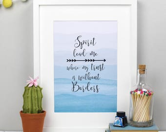 Spirit lead me print - Oceans print - Christian prints - Christian Gifts - Bible verse prints - Faith prints