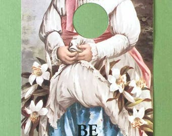 Be Right Back Door Sign Victorian Girl Flowers