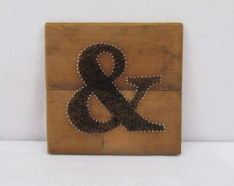 Rustic Ampersand String Art - Nail Art - Home Decor - Industrial