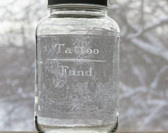 Tattoo Fund Jar, Etched Jar, Gallon Jar with Lid
