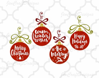 Merry Christmas Ornament SVG EPS Png DXF, Warm winter wishes, Be Merry Bulbs, Cricut Design Space, Silhouette Studio, Digital Cut Files