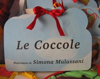 Le Coccole.  Bibs and Cushions Illustrated by Simona Mulazzani
