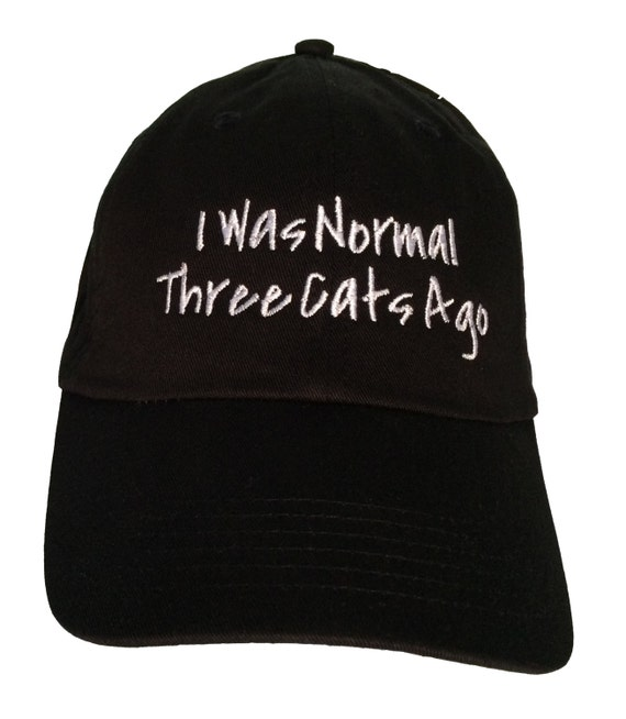 I Was Normal Three Cats Ago - Polo Style Ball Cap (Black with White Stitching)