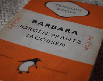Barbara. Jorgen - Frantz Jacobsen. A Vintage Penguin Book 681. 1948. First Edition