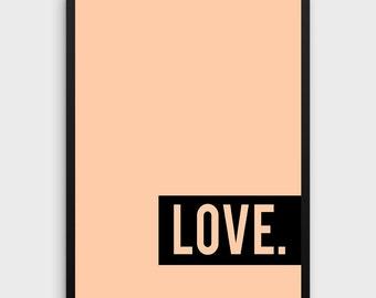 Modern Art Print, Instant Download Printable Art, Minimalist Print Love, Digital Download Office Print, Bedroom Art, Modern Typography Art