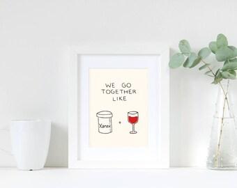 WINE Art Print, Funny Art Print, Best Friend Birthday, Boyfriend Birthday, gift for friend, art print quotes, Art Print Humor