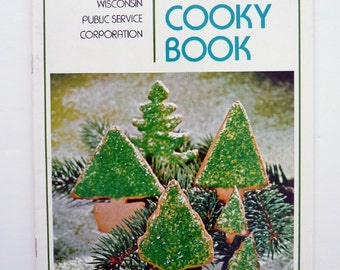 Christmas Cooky Book 1972 Wisconsin Public Service Corp. Cookbook Vintage Christmas Cookie Cookbook Holiday Cookbook Holiday Treats Cookbook