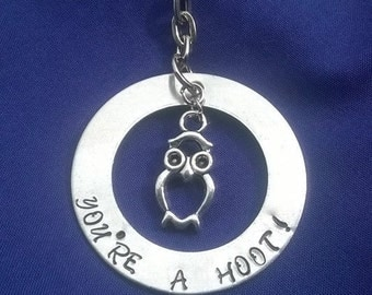 You're a hoot hand stamped key ring. Owl key ring. Hand stamped key ring. Valentine's Day