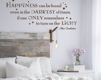 Harry Potter Wall Decal, Happiness can be Found Wall Lettering, Vinyl Lettering, Multiple Colors