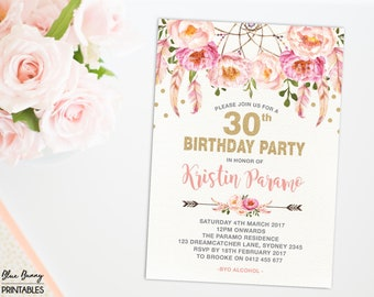 Boho 30th Birthday Invitation. 16th 21st 40th 50th 60th 70th Pink Gold Birthday Party Invite. Bohemian Feathers Dreamcatcher Flowers FLO12A