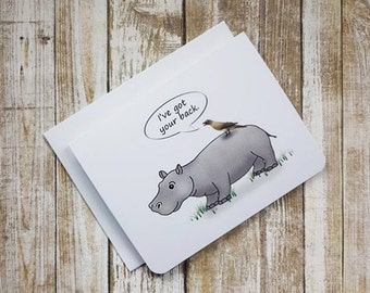 Encouragement Card, Ive Got Your Back, Greeting Card, Blank Card, Love Card, Anyday Card, Friendship Card, Hippo Card, Bird, Animal Card