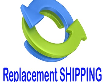 Replacement Shipping Fee