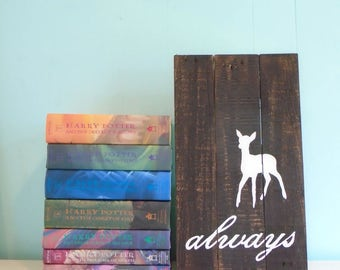 Harry Potter Inspired Always Doe Patronus Rustic Wood Sign//Snape//Love//Voldemort//Hallows//Fantastic Beasts