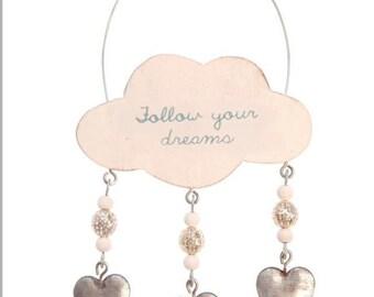 Follow your dreams cloud wall hanging