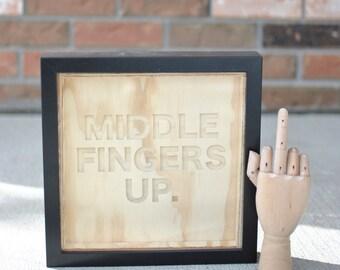 plywood carved sign + frame | beyonce | words | song lyrics | middle fingers
