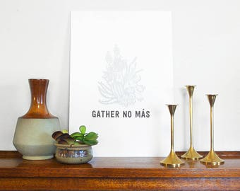 Letterpress A3 Print - Gather No Más – Limited Edition Wall Art, Housewarming Gift, Cacti Succulent Decor, Hand Pulled Print