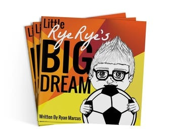Little Rye Rye's Big Dream is a Motivational Childrens book using soccer- futbol as an anti-bullying and confidence building lesson.