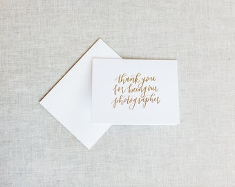 Thank You For Being Our Photographer - Calligraphy Foil Wedding Thank You Cards