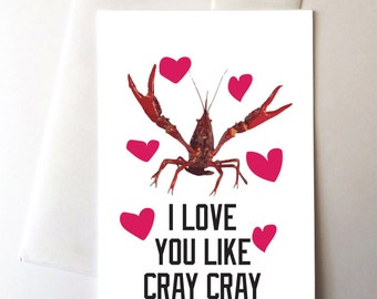 Cray Cray Love Card