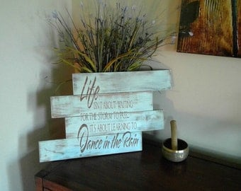 Dance in the Rain rustic wood sign