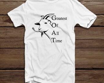 Goat Tshirt Men's Apparel - Greatest of all time men's shirt - Goatest of all time Shirt for men - Funny Goat Shirt For Men - Goat Tee