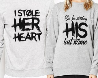 I Stole Her Heart So I Am Stealing His Last Name Couple Matching Sweatshirt Set - FAST DISPATCH! Matching Set Matching Couple sweatshirts