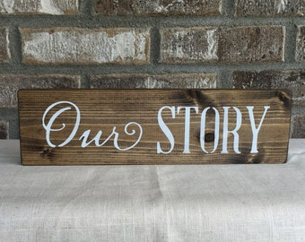 Our Story Sign, Our Story, Anniversary Gift, Wedding Gift