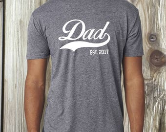 Fathers Day, Fathers Day gift, gift for dad, dad est shirt, pregnancy announcement, shirt for dad, dad to be, new dad gift, baby reveal