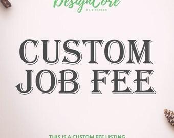 Additional Custom Fee