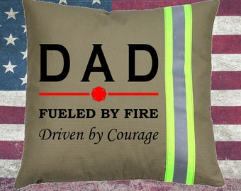 Firefighter TAN Pillow - DAD Fueled by Fire, Driven by Courage